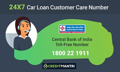 Central Bank Of India Car Loan Card Customer Care Number: 24x7 Toll FREE