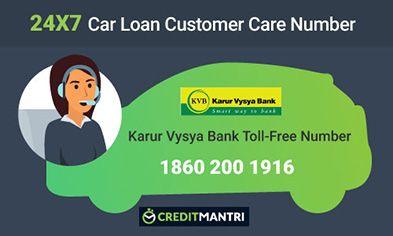 Karur Vysya Bank Car Loan Card Customer Care Number: 24x7 Toll FREE