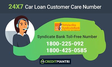 Syndicate Bank Car Loan Card Customer Care Number: 24x7 Toll