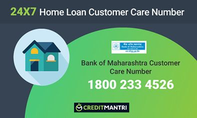 Bank Of Maharashtra Home Loan Customer Care Number 24x7
