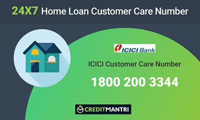 Icici Bank Home Loan Customer Care Number 24x7